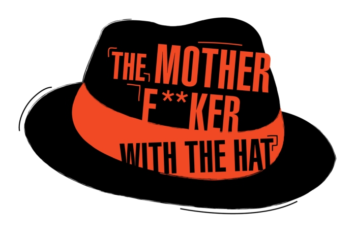 The mother fu..cker with the Hat2