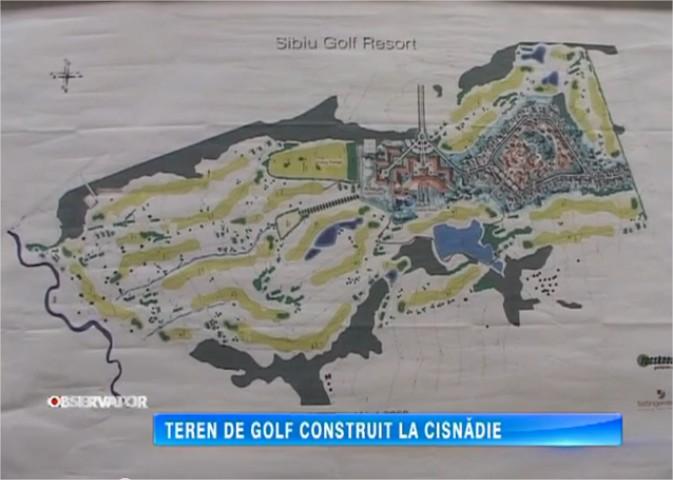 TEREN DE GOLF CONSTRUIT LA CISNADIE