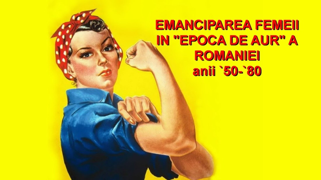 emaniciparea femeii in comunism